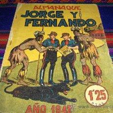 Tebeos - ALMANAQUE JORGE Y FERNANDO 1942 ORIGINAL. HISPANO AMERICANA. 1,25 PTS. MUY DIFÍCIL!!!!!!!!!!!!! - 38327630
