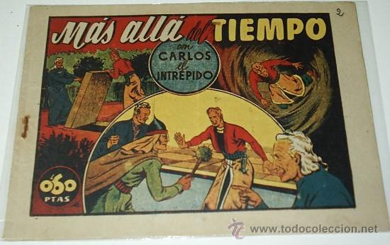 CARLOS EL INTREPIDO Nº 33-MAS ALLA DEL TIEMPO-H. AMERICANA 1942, 16X22-ORIGINAL-IMPORTANTE LEER DESC (Tebeos y Comics - Hispano Americana - Carlos el Intrépido)