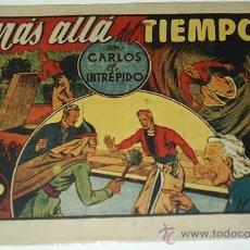 Tebeos: CARLOS EL INTREPIDO Nº 30 - MAS ALLA DEL TIEMPO - HISPANO AMERICANA 16X22 - ORIGINAL -. Lote 38805615