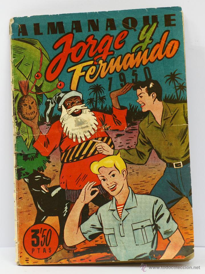 JORGE Y FERNANDO - ALMANAQUE 1950. HISPANO AMERICANA (Tebeos y Comics - Hispano Americana - Jorge y Fernando)