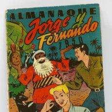 Comics - JORGE Y FERNANDO - ALMANAQUE 1950. HISPANO AMERICANA - 39996336