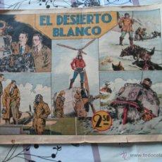 Tebeos: EL DESIERTO BLANCO ,ANTIGUO,HISPANO AMERICANA.. Lote 40181423