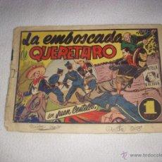 Tebeos: JUAN CENTELLA , LA EMBOSCADA DE QUERETARO, EDITORIAL HISPANO AMERICANA. Lote 40744911
