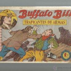 Tebeos: BUFFALO BILL Nº 7 TRAFICANTES DE ARMAS ORIGINAL. Lote 40997745