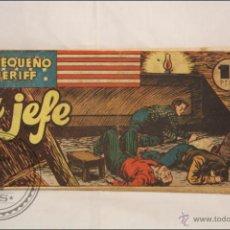 Antiguo Cómic - El Pequeño Sheriff. El Jefe - Nº 154 - Hispano Americana de Ediciones - 1948
