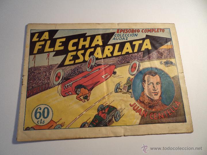 JUAN CENTELLA. LA FLECHA ESCARLATA. HISPANO AMERICANA. ORIGINAL. (Tebeos y Comics - Hispano Americana - Juan Centella)