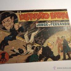 Tebeos: JORGE Y FERNANDO. EL DISPARO FATAL. HISPANO AMERICANA. Lote 42681826