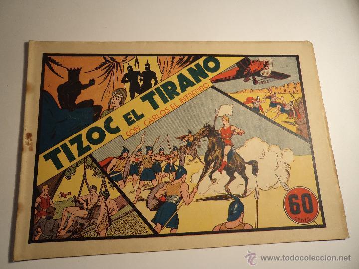 CARLOS EL INTREPIDO. TIZOC EL TIRANO. HISPANO AMERICANA. ORIGINAL (Tebeos y Comics - Hispano Americana - Carlos el Intrépido)