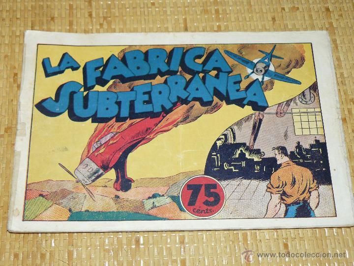 TEBEOS-COMICS CANDY - JUAN CENTELLA - FABRICA SUBTERRANEA - HISPANOAMERICANA 1940-DICK FULMINE *XX99 (Tebeos y Comics - Hispano Americana - Juan Centella)