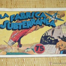 Tebeos: TEBEOS-COMICS CANDY - JUAN CENTELLA - FABRICA SUBTERRANEA - HISPANOAMERICANA 1940-DICK FULMINE *XX99. Lote 43271014