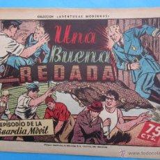 Tebeos: GUARDIA MOVIL . NUMERO 10 , UNA BUENA REDADA , HISPANO AMERICANA 1946. Lote 43521057