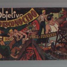 Tebeos: JORGE Y FERNANDO - ORIGINAL - OBJETIVO DESCONOCIDO - NUMERO 78. Lote 44143368