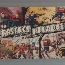 Tebeos: JORGE Y FERNANDO - ORIGINAL - RASTROS HELADOS - NUMERO 89. Lote 44143393