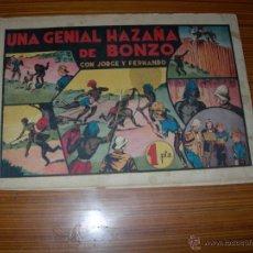 Tebeos - JORGE Y FERNANDO Nº UNA GENIAL HAZAÑA DE BONZO DE HISPANO AMERICANA - 45018144