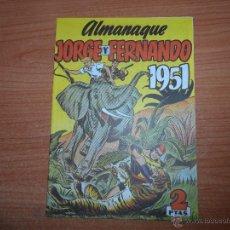 Livros de Banda Desenhada: JORGE Y FERNANDO ALMANAQUE DE 1951 EDICION FACSIMIL. Lote 45106828