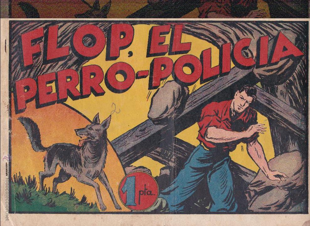 JUAN CENTELLA -FLOP EL PERRO POLICIA - (Tebeos y Comics - Hispano Americana - Juan Centella)