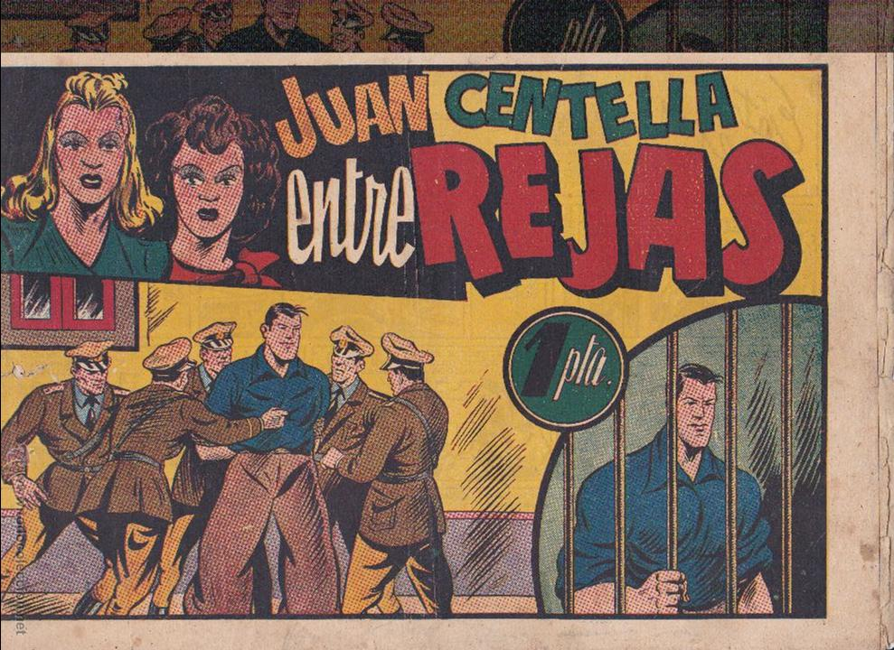 JUAN CENTELLA -ENTRE REJAS- (Tebeos y Comics - Hispano Americana - Juan Centella)