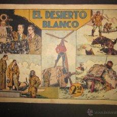Tebeos: HISPANO AMERICANA - EL DESIERTO BLANCO - 2,50 PESETAS - (COM-227). Lote 45981945