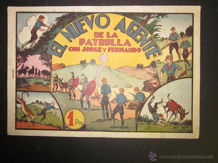 JORGE Y FERNANDO - EL NUEVO AGENTE DE LA PATRULLA - 1 PESETA - (COM-230) (Tebeos y Comics - Hispano Americana - Jorge y Fernando)