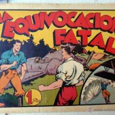 Tebeos: JUAN CENTELLA , LA EQUIVOCACION FATAL , HISPANO AMERICANA , ORIGINAL. Lote 46058856