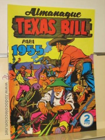 ALMANAQUE TEXAS BILL PARA 1955 HISPANO AMERICANA DE EDICIONES REEDICION (Tebeos y Comics - Hispano Americana - Otros)