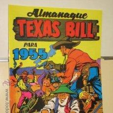 Tebeos: ALMANAQUE TEXAS BILL PARA 1955 HISPANO AMERICANA DE EDICIONES REEDICION. Lote 194372527