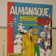 BDs: ALMANAQUE DE AVENTURAS 1957 REEDICION OFERTA. Lote 55057285
