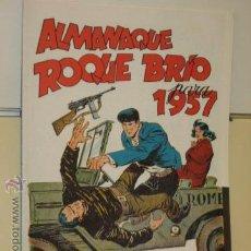 BDs: ALMANAQUE ROQUE BRIO PARA 1957 REEDICION. Lote 55057162