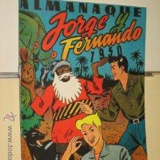 Tebeos - ALMANAQUE JORGE Y FERNANDO 1950 REEDICION - 57754889