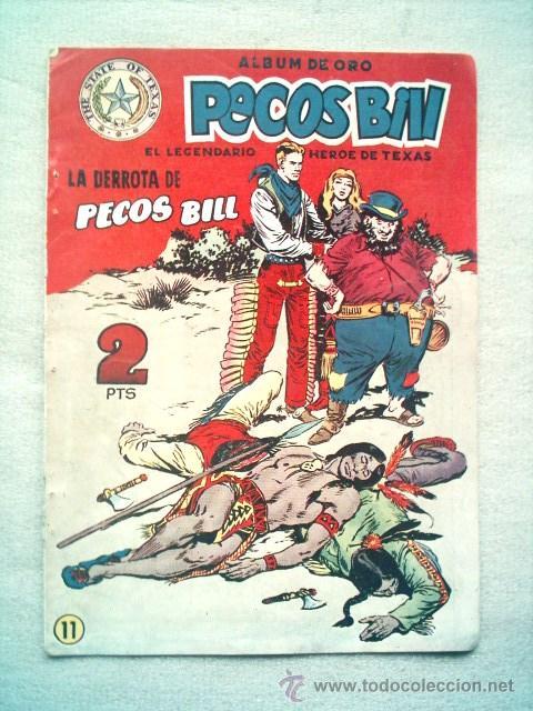 PECOS BILL Nº 11 LA DERROTA DE PECOS BILL / HISPANO AMERICANA 1951 (Tebeos y Comics - Hispano Americana - Otros)