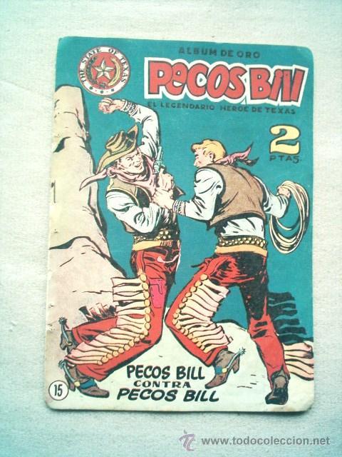 PECOS BILL Nº 15 PECOS BILL CONTRA PECOS BILL / HISPANO AMERICANA 1951 (Tebeos y Comics - Hispano Americana - Otros)