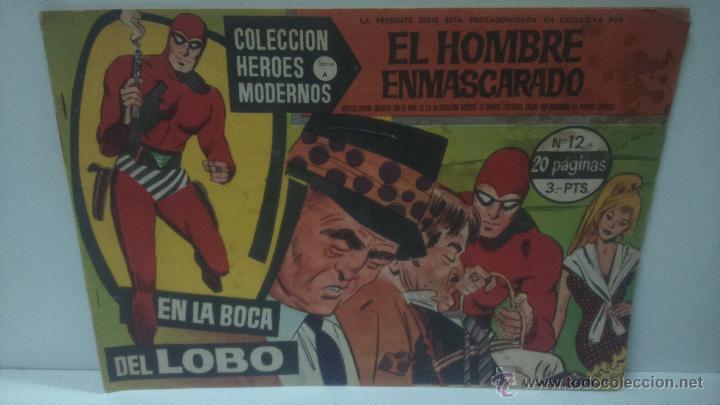 COMIC DEL HOMBRE ENMASCARADO Nº12. COLECCION HEROES MODERNOS. EN LA BOCA DEL LOBO (Tebeos y Comics - Hispano Americana - Hombre Enmascarado)