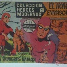 Tebeos: COMIC DEL HOMBRE ENMASCARADO Nº33.COLECCION HEROES MODERNOS. LOS HOMBRES RANAS. Lote 47810007