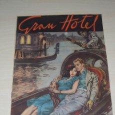 Tebeos: GRAN HOTEL, Nº 4, LA GÓNDOLA DE LAS QUIMERAS. ABRIL DE 1947. Lote 48609527