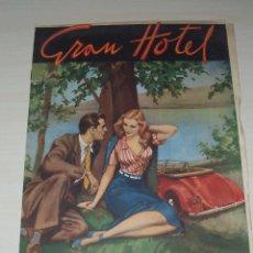 Tebeos: GRAN HOTEL, Nº 5, PRÓLOGO DE AMOR. ABRIL DE 1947. Lote 48609545