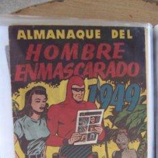 Tebeos: HISPANO AMERICANA, ALMANAQUE DEL HOMBRE ENMASCARADO 1949. Lote 48622553
