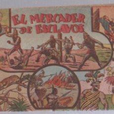 Tebeos: EL MERCADER DE ESCLAVOS. EDITORIAL HISPANO AMERICANA. Lote 49651329