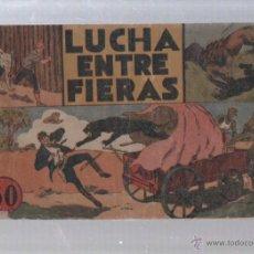 Tebeos: LUCHA ENTRE FIERAS. EDICIONES HISPANO AMERICANA.. Lote 49766558