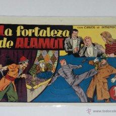 Tebeos: (M-1) CARLOS EL INTREPIDO NUM 18 LA FORTALEZA DE ALAMUNT , EDT HISPANO AMERICANA. Lote 49925239