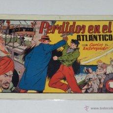 Tebeos: (M-1) CARLOS EL INTREPIDO NUM 19 PERDIDOS EN EL ATLANTICO , EDT HISPANO AMERICANA. Lote 49925264