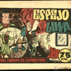 Tebeos: EL ESPEJO DE LA LUNA. CARLOS EL INTRÉPIDO Nº 36 (HISPANO AMERICANA, 1946) DE CLARENCE GRAY Y W. RITT. Lote 50858845
