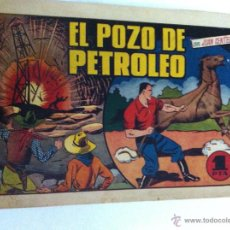 Tebeos: JUAN CENTELLA - EL POZO DE PETRÓLEO. Lote 50996194