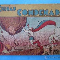 Tebeos: CICLON EL SUPERHOMBRE ,LA CIUDAD CONDENADA , HISPANO AMERICANA ,PRIMERA EDICION SUPERMAN. Lote 51374149