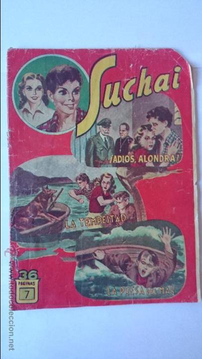 ANTIGUO COMIC SUCHAI , Nº7 , (3 EPISODIOS)-HISPANO AMERICANA . R-166 (Tebeos y Comics - Hispano Americana - Suchai)