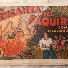 Tebeos: COMIC , JUAN CENTELLA , LA VENGANZA DEL FAQUIR .. Lote 54217660