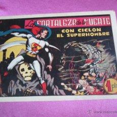 Tebeos: CICLON EL SUPERHOMBRE Nº 13 LA FORTALEZA DE LA MUERTE HISPANO AMERICANA AÑOS 1940.. Lote 89789874