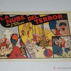 Tebeos: (M1) CARLOS EL INTREPIDO NUM 11 LA NUBE DEL TERROR , HISPANO AMERICANA 1942, SEÑALES DE USO . Lote 54767473