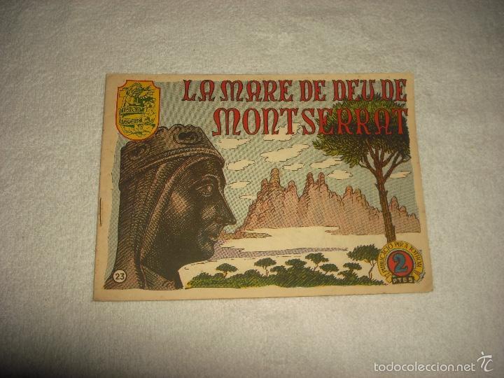 HISTORIA I LLEGENDA . N. 23 , LA MARE DE DEU DE MONTSERRAT (Tebeos y Comics - Hispano Americana - Otros)