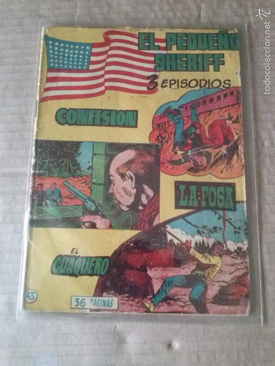 EL PEQUEÑO SHERIFF Nº 43 - HISPANO AMERICANA 3 EPISODIOS -TA (Tebeos y Comics - Hispano Americana - Otros)