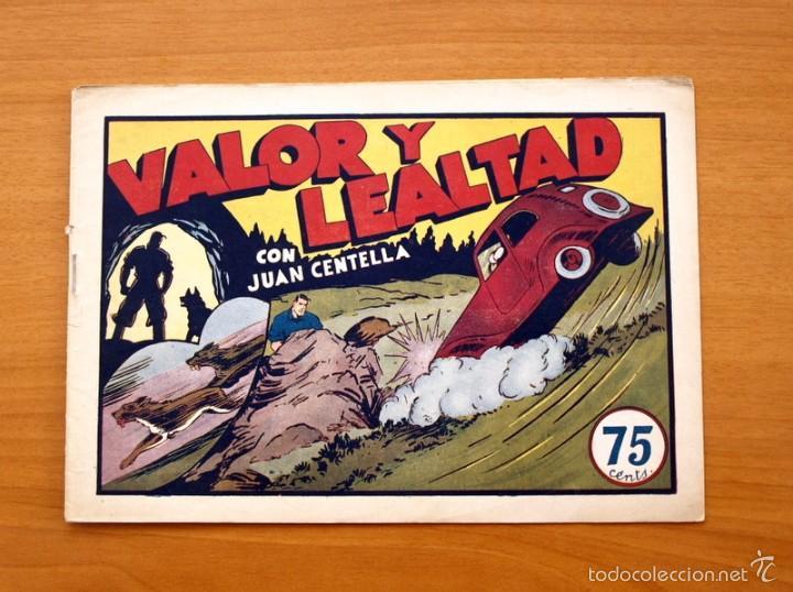 JUAN CENTELLA Nº 46-VALOR Y LEALTAD - EDITORIAL HISPANO AMERICANA 1940 (Tebeos y Comics - Hispano Americana - Juan Centella)